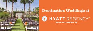Intimate Weddings at Hyatt Regency Indian Wells CA