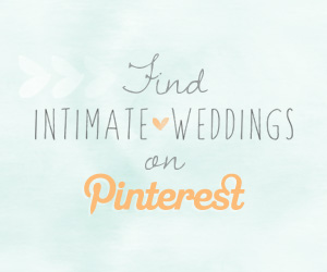 Find Intimate Weddings on Pinterest