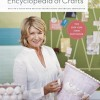 Martha Stewart's Encyclopedia of Crafts: A Review