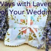 Lavender Love: Six Ways to Use Lavender on Your Wedding Day