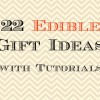 22 Edible Gift Ideas