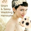 Rock Your Short Locks: 20 Short and Sassy Wedding Hairstyles