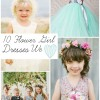 10 Flower Girl Dresses We Love
