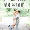 """5 Things That Will Make Your Guests Say: """"That Was the Best Wedding Ever!"""""""