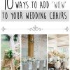 10 Ways to Add 'Wow' to Wedding Chairs