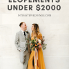 These Stunning Elopements Were All Under $2000!