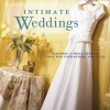Sign Up to Win a Copy of Intimate Weddings