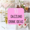 10 Dazzling Drink Ideas for Your Wedding