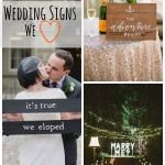 20 Wedding Signs We Love