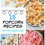 15 Popcorn Recipes for Your Popcorn Station