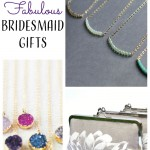 10 Fabulous Bridesmaid Gifts