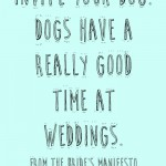 The Bride's Manifesto: Invite Your Dog