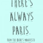 The Bride's Manifesto: Paris