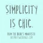 The Bride's Manifesto: Simplicity