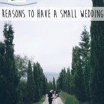 20 Reasons to Have a Small Wedding