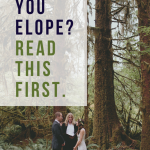 Should You Elope? Read This Before Running Away From It All