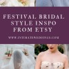 Festival Bridal Style Inspiration