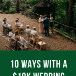 10 Ways With a $10,000 Wedding
