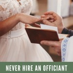 Never Hire an Officiant Without Asking These 25 Questions
