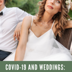 COVID-19 and Weddings: 5 Ways to Plan a Wedding Right Now