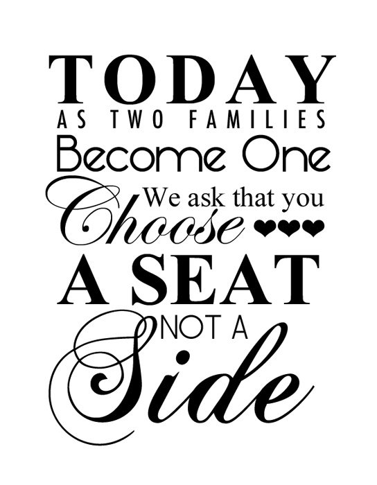 Free wedding printable choose a seat not a side for Wedding signs templates
