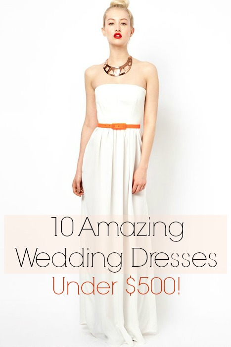 10 Amazing Wedding Dresses Under 500
