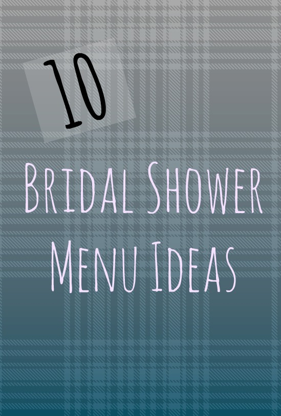 42d992ecf6e3 When thinking of what to serve your ladies at your bridal shower