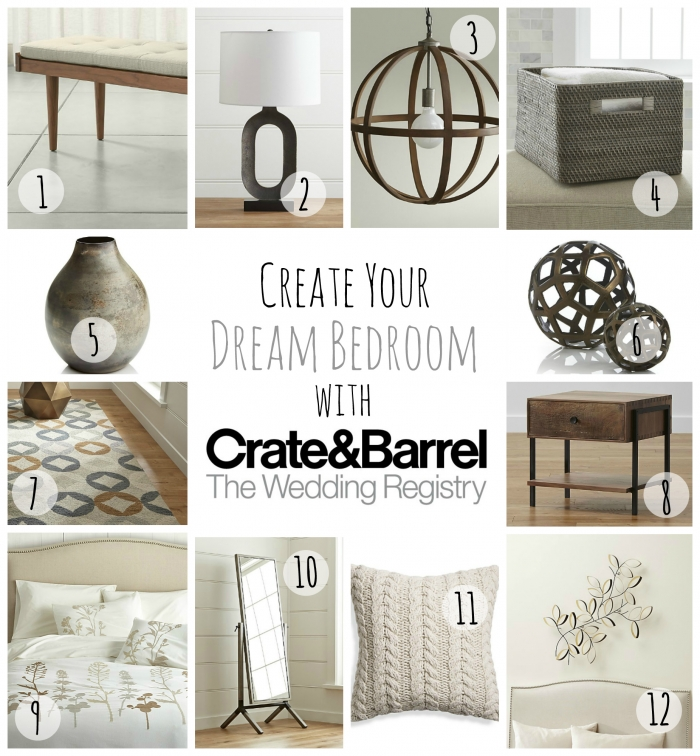 Want To Create Your Own Dream Bedroom Register At Crate And Barrel